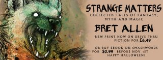 Strange Matters New Printing and Halloween Sale!
