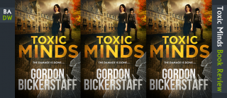 Review of Toxic Minds by Gordon Bickerstaff
